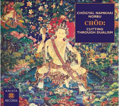 Norbu Rinpoche   CHOD   Cutting Throught Dualism (1993) [1 CD   3 MP3s, 2 TXTs, 3 JPGs] preview 0